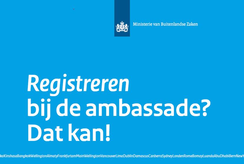 Registreren bij de ambassade? Dat kan!